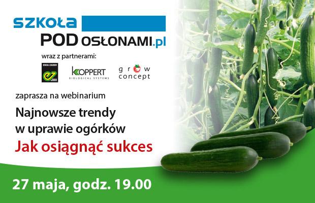Webinar Trendy w uprawie ogorkow